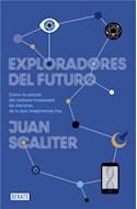 Papel EXPLORADORES DEL FUTURO (COLECCION DEBATE CIENCIA)