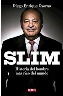 Papel SLIM BIOGRAFIA POLITICA DEL MEXICANO MAS RICO DEL MUNDO (COLECCION DEBATE SOCIEDAD)