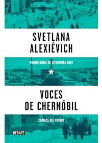 Papel Voces De Chernobil- Premio Nobel Literatura 2015