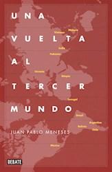 Libro Una Vuelta Al Tercer Mundo