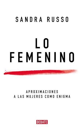 Papel Femenino, Lo