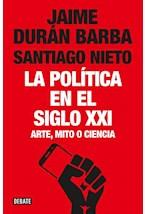 Papel LA POLITICA EN EL SIGLO XXI