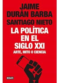 Papel Politica En El Siglo Xxi, La