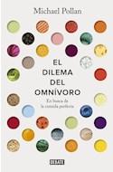 Papel DILEMA DEL OMNIVORO (COLECCION DEBATE SOCIEDAD)