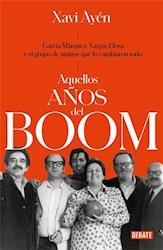 Libro Aquellos Años Del Boom