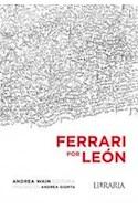 Papel FERRARI POR LEON (PROLOGO DE ANDREA GIUNTA)