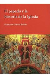 Papel El Papado Y La Historia De La Iglesia
