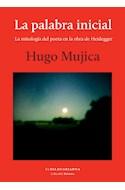 Papel PALABRA INICIAL LA MITOLOGIA DEL POETA EN LA OBRA DE HEIDEGGER (COLECCION SOPHIA)