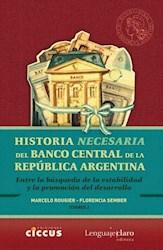 Libro Historia Necesaria Del Banco Central De La Republica Argentina