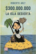 Papel $300.000.000 - LA ISLA DESIERTA