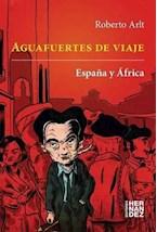 Papel AGUAFUERTES DE VIAJE: ESPAÑA Y AFRICA