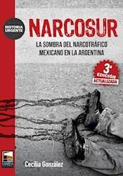Libro Narcosur - Nueva Edicion Actualizada