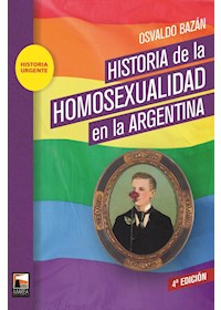 Papel Historia De La Homosexualidad En Argentina