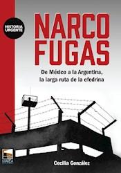 Libro Narco Fugas