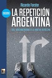Libro La Repeticion Argentina