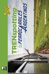 Libro Trenspotting En Los Ferrocarriles Argentinos