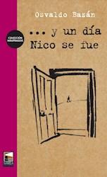 Libro Y Un Dia...Nico Se Fue