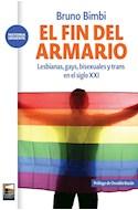 Papel FIN DEL ARMARIO LESBIANA GAYS BISEXUALES Y TRANS EN EL SIGLO XXI (COLECCION HISTORIA URGENTE)