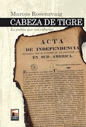 Libro Cabeza De Tigre: La Patria Que Nos Robaron