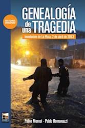 Libro Genealogia De Una Tragedia