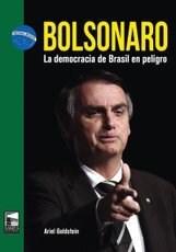 Libro Bolsonaro . La Democracia De Brasil En Peligro