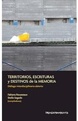 Papel TERRITORIOS, ESCRITURAS Y DESTINOS DE LA MEMORIA