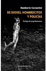 Papel DE DIOSES, HOMBRECITOS Y POLICIAS