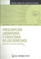 Libro Prescripcion Libertadora Y La Caducidad De Los Derechos