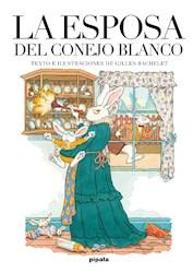 Libro La Esposa Del Conejo Blanco