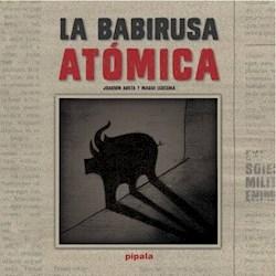 Libro La Babirusa Atomica