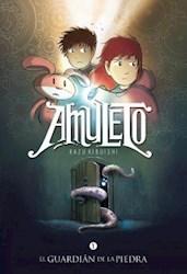 Libro El Guardian De La Piedra  ( Libro 1 De Amuleto )