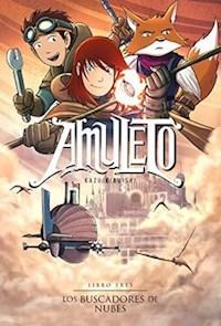 Libro Los Buscadores De Nubes  ( Libro 3 De Amuleto )