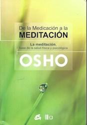 Papel De La Medicacion A La Meditacion