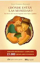 Papel DONDE ESTAN LAS MONEDAS LAS CLAVES DEL VINCULO (EDICION REVISADA Y AMPLIADA)