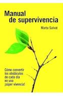 Papel MANUAL DE SUPERVIVENCIA COMO CONVERTIR LOS OBSTACULOS DE CADA DIA EN UNA SUPER VIVENCIA