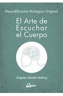 Papel ARTE DE ESCUCHAR EL CUERPO DESCODIFICACION BIOLOGICA ORIGINAL