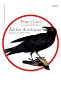 Papel ASI FUE AUSCHWITZ TESTIMONIOS 1945-1986 (BIBLIOTECA PRIMO LEVI)