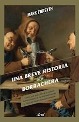 Libro Una Breve Historia De La Borrachera