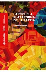 Papel LA ESCUELA, PLATAFORMA DE LA PATRIA