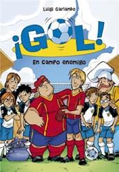 Libro 16. Gol En Campo Enemigo