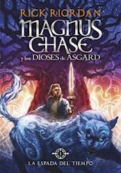 Libro La Espada Del Tiempo ( Libro 1 De Magnus Chase Y Los Dioses De Asgard)