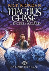 Papel Magnus Chase Y Los Dioses De Asgard 1 - La Espada Del Tiempo