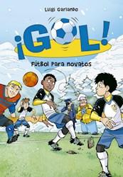Libro 18. Gol Futbol Para Novatos