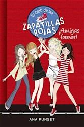 Papel Club De Las Zapatillas Rojas, El - Amigas Forever 2