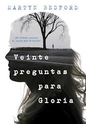 Libro Veinte Preguntas Para Gloria