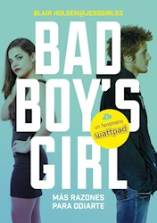 Papel Bad Boy'S Girl 2 - Mas Razones Para Odiarte