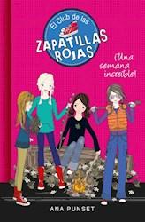 Libro 5. Una Semana Increible ! Club De Las Zapatillas Rojas