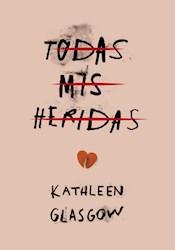 Libro Todas Mis Heridas