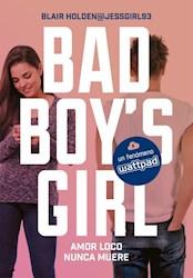 Libro 3. Bad Boy'S Girl.