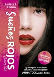 Libro Sueños Rojos  ( Libro 1 De La Trilogia Chasing Red )